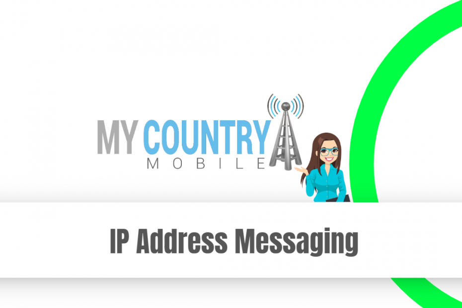 IP Address Messaging - My Country Mobile