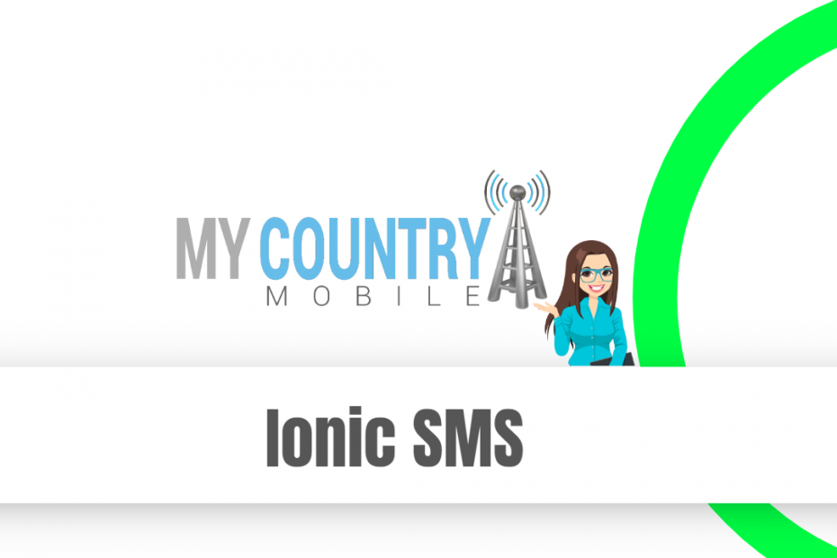SEO title preview: Ionic SMS - My Country Mobile